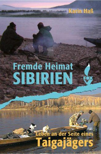 Fremde Heimat Sibirien gebunden